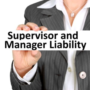 Supervisor Manager Liability