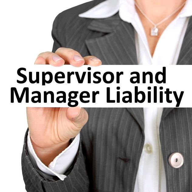 Supervisor Manager Liability